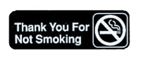 "SIGN-3X9 ""THANK YOU FOR NOT SMOKING"""
