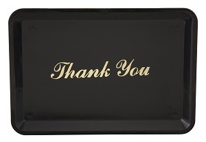 TIP TRAY-4 X6 (THANK YOU)